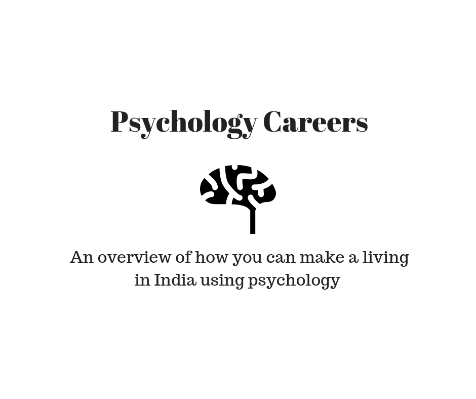 Psychology careers in India: overview and guidelines