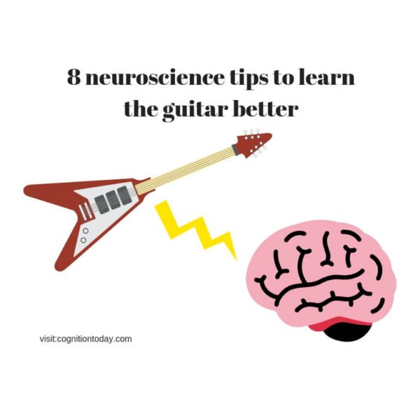8 Neuroscientific techniques to learn how to play the guitar better