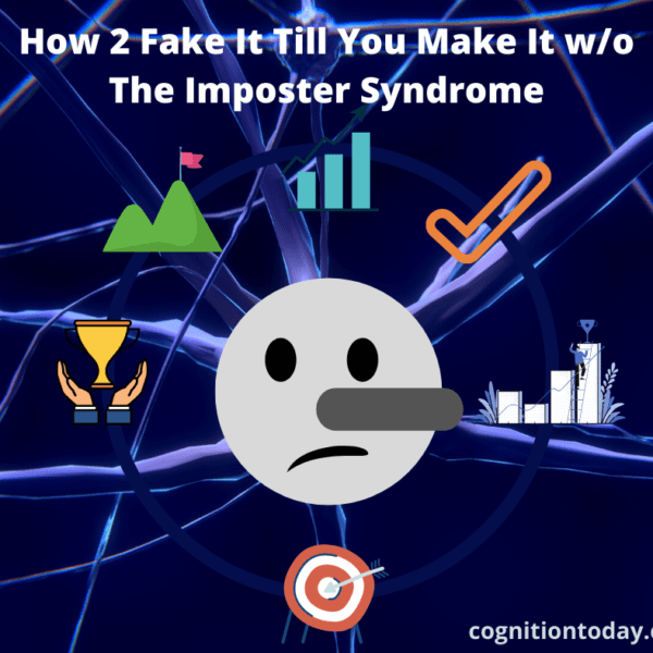 How 2 Fake It Till You Make It w/o The Imposter Syndrome