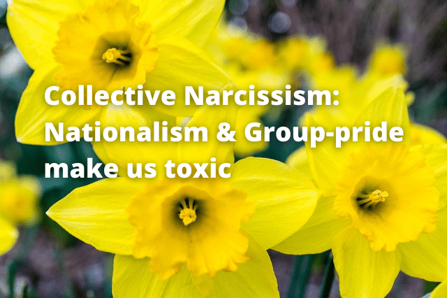 collective narcissism, group-identity pride, nationalism