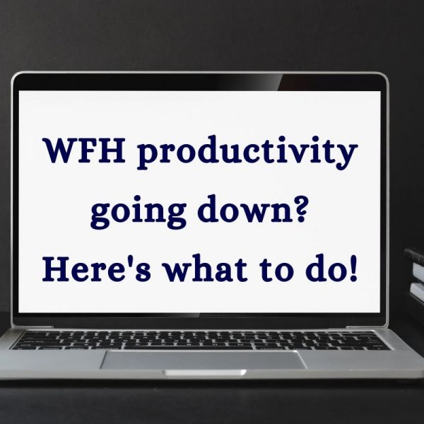 20 Tips to Master Work From Home Productivity